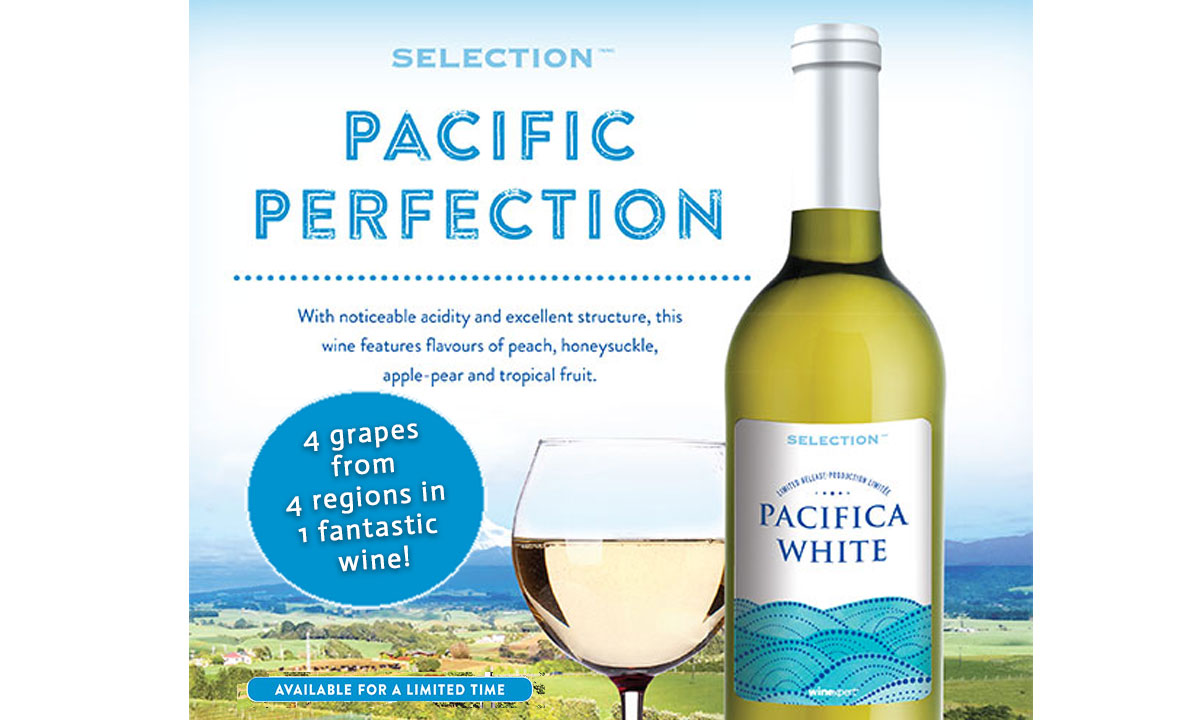 Selection Limited Release Pacifica White boasts 4 grapes from 4 regions in 1 fantastic wine!