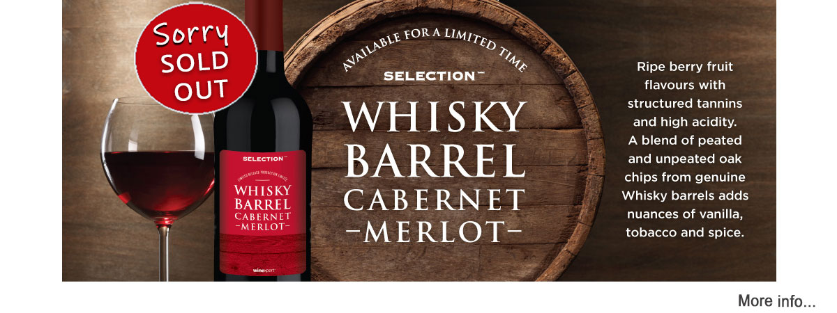 Selection Whisky Barrel Cabernet Sauvignon SOLD OUT