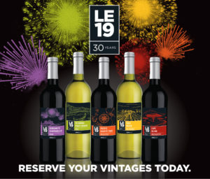 LE19 celebrates 30 years of the Limited Edition program! Reserve your vintages today!
