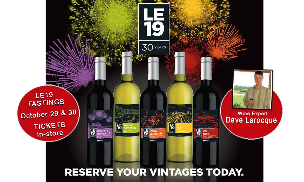 LE19 wine tasting with Dave Larocque Oct. 29 & 30!